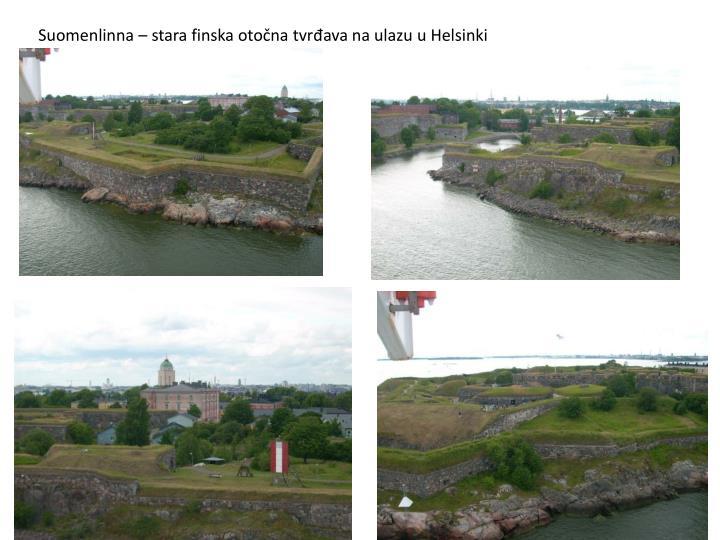 Suomenlinna – stara finska otočna tvrđava na ulazu u Helsinki