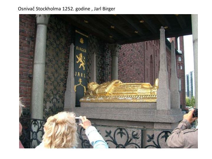 Osnivač Stockholma 1252. godine , Jarl Birger