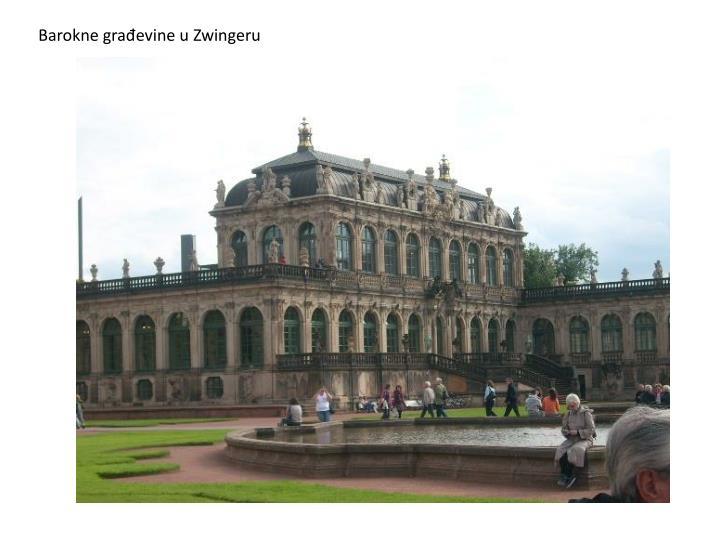 Barokne građevine u Zwingeru