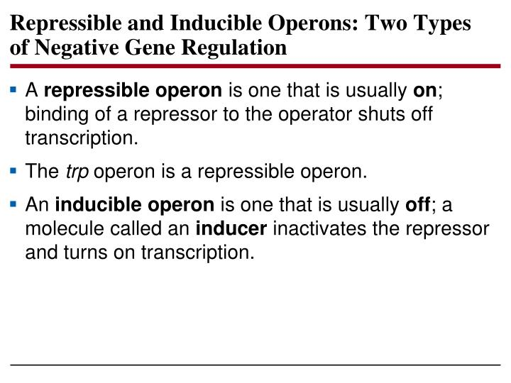 Repressible and Inducible Operons: Two Types of Negative Gene Regulation
