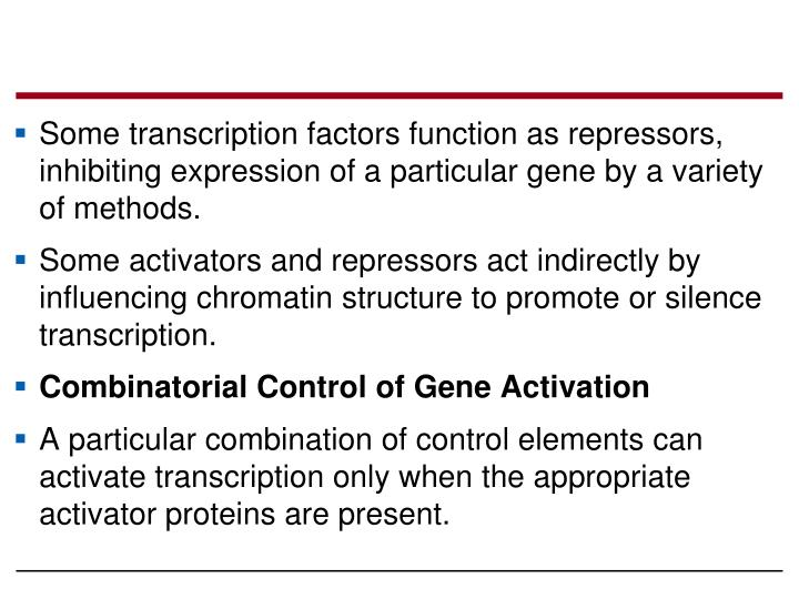Some transcription factors function as repressors, inhibiting expression of a particular gene by a variety of methods.