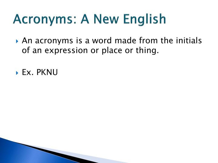 Acronyms: A New English
