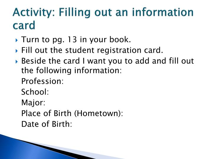 Activity: Filling out an information card