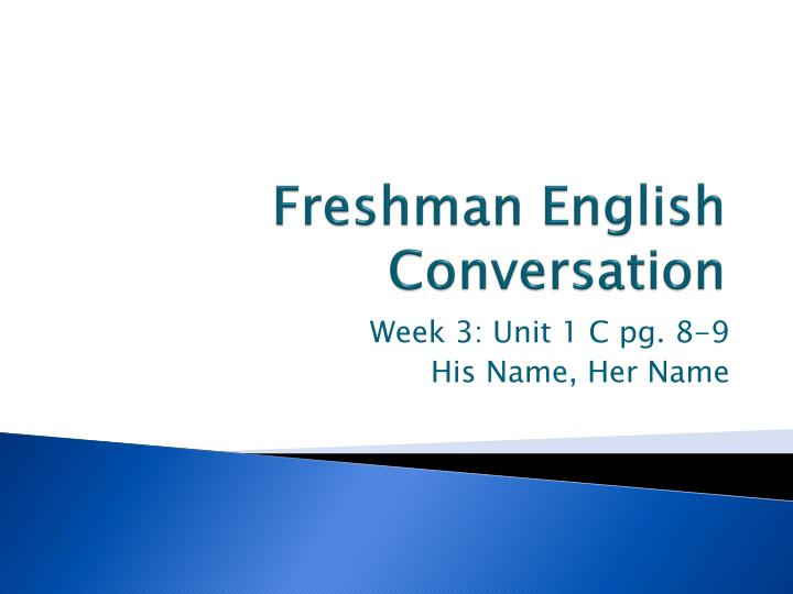 Freshman english conversation