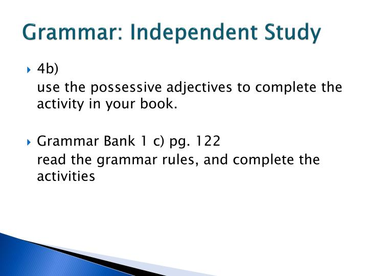 Grammar: Independent Study