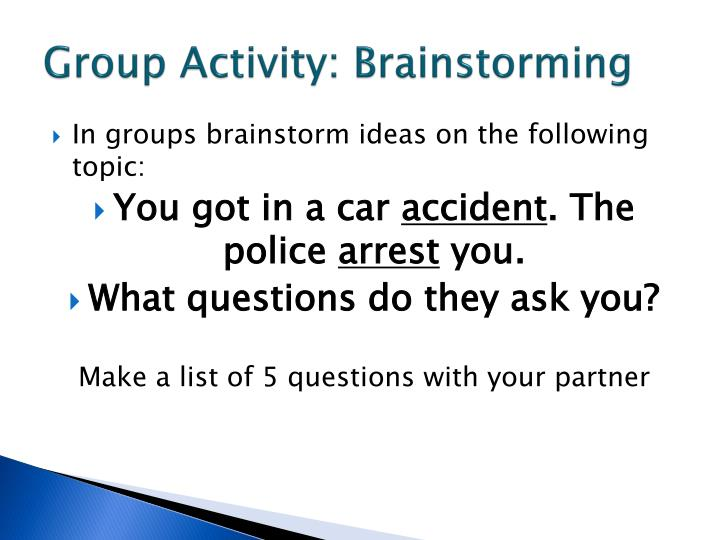 Group Activity: Brainstorming