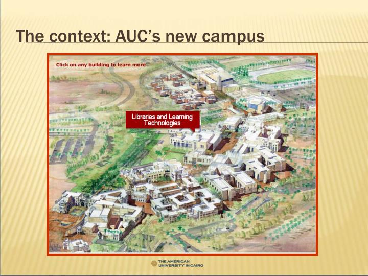 The context: AUC's new campus
