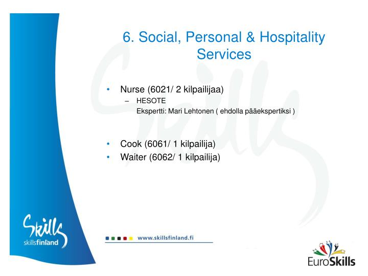 6. Social, Personal & Hospitality Services