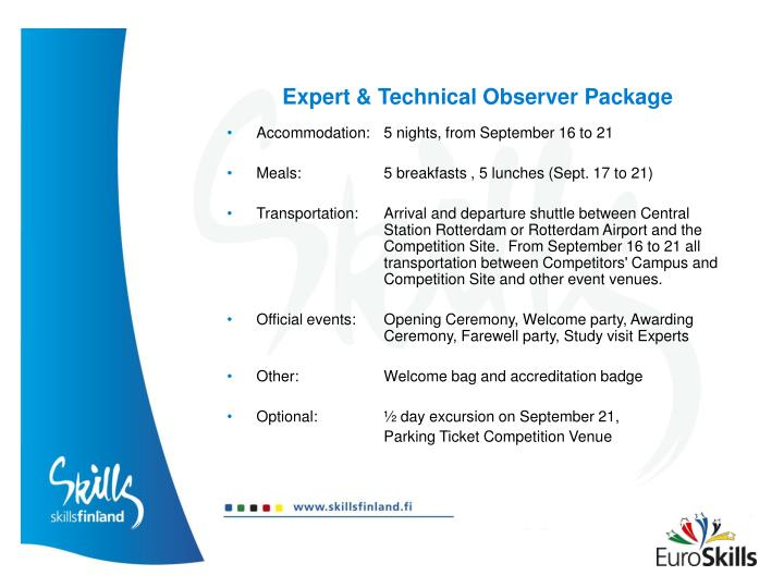 Expert & Technical Observer Package