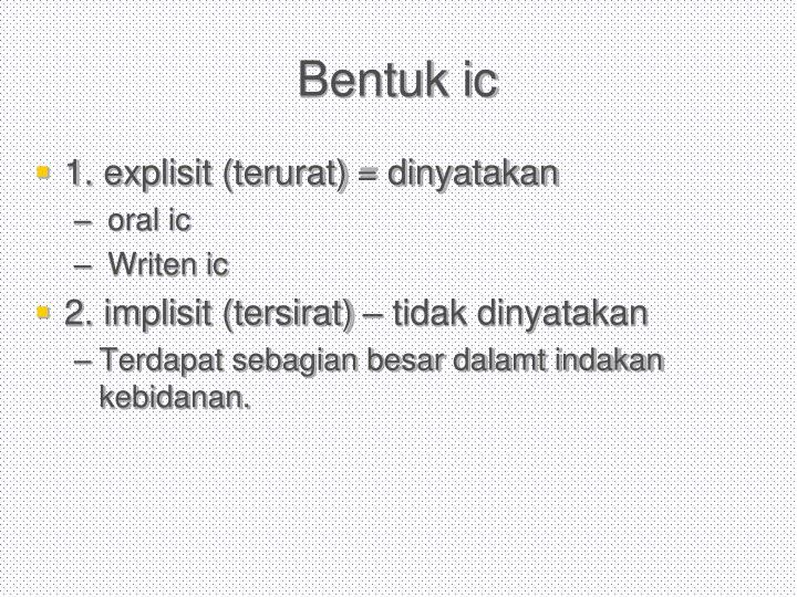 Bentuk ic