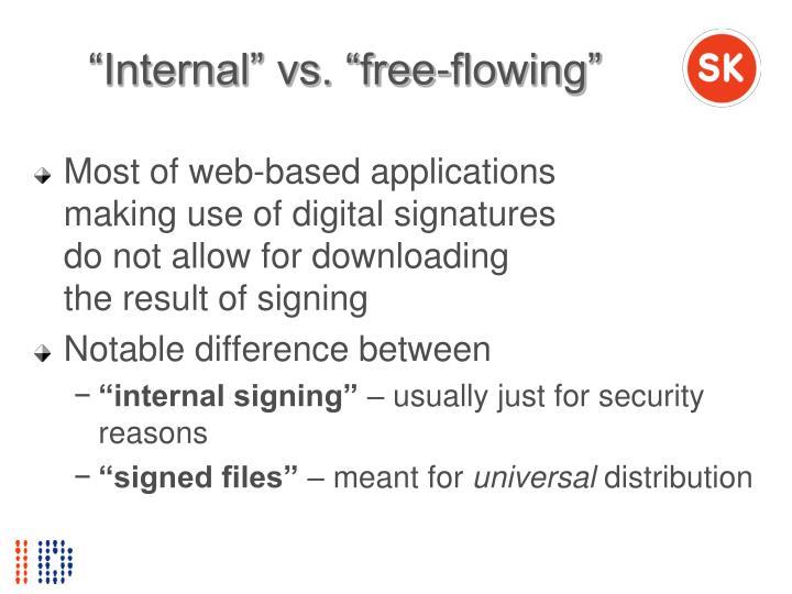 """""""Internal"""" vs. """"free-flowing"""""""