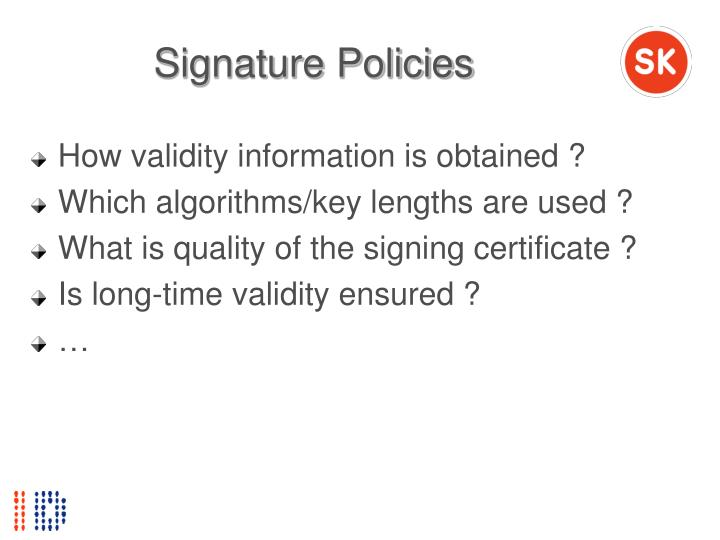 Signature Policies