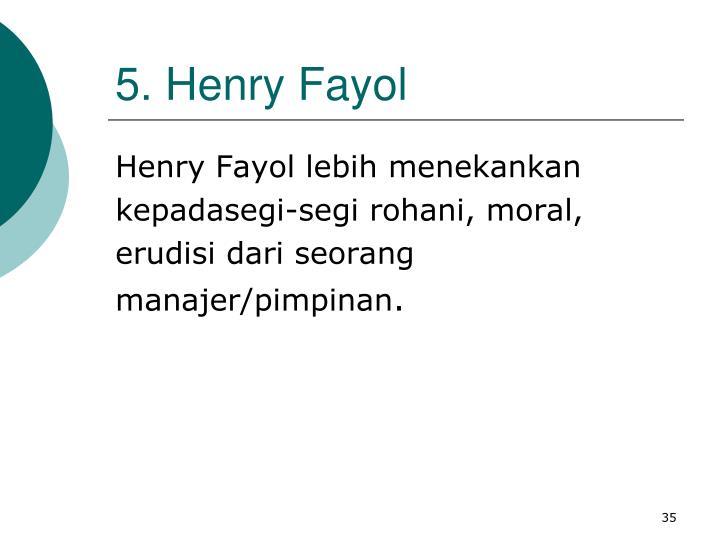 5. Henry Fayol