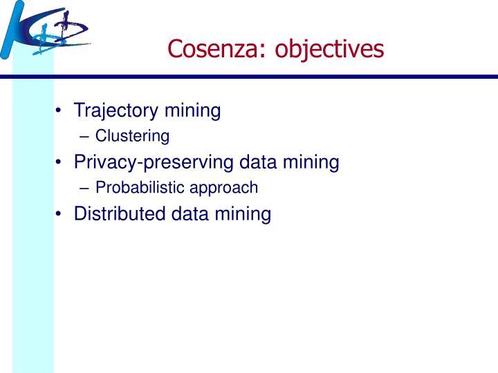 Cosenza: objectives