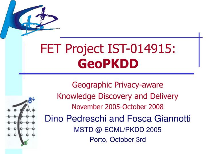FET Project IST-014915: