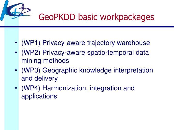 GeoPKDD basic workpackages