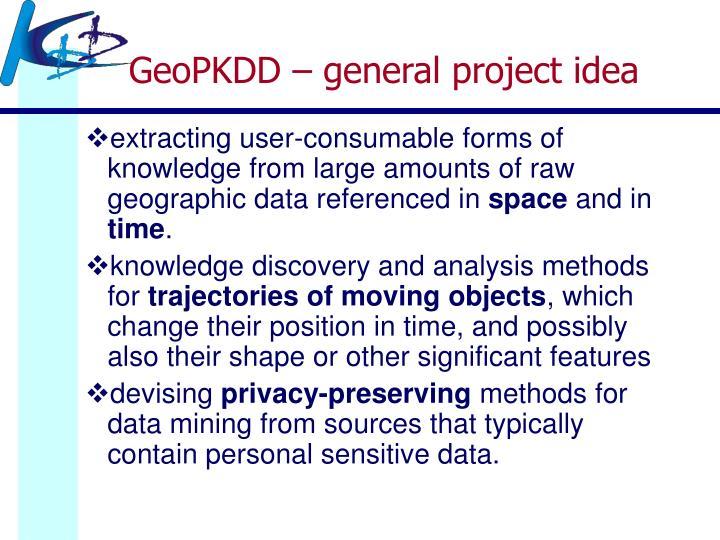 GeoPKDD – general project idea