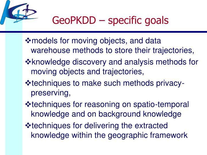 GeoPKDD – specific goals