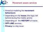 movement aware services