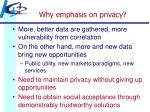 why emphasis on privacy