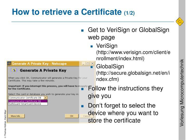 How to retrieve a Certificate