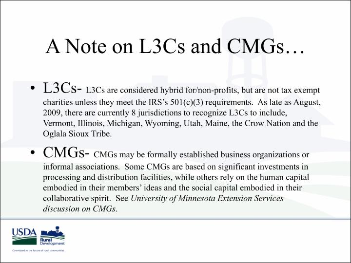 A Note on L3Cs and CMGs…