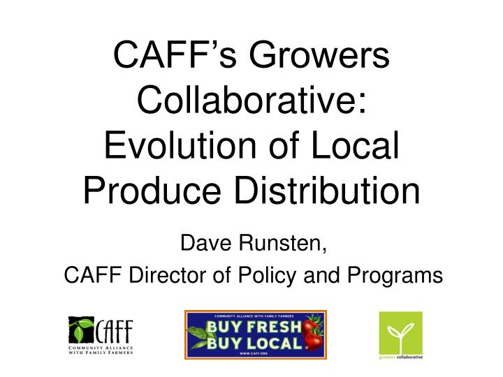CAFF's Growers Collaborative: