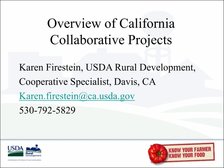 Overview of california collaborative projects