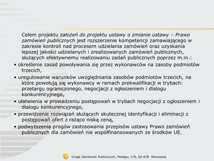 Urząd Zamówień Publicznych, Postępu 17A, 02-676  Warszawa