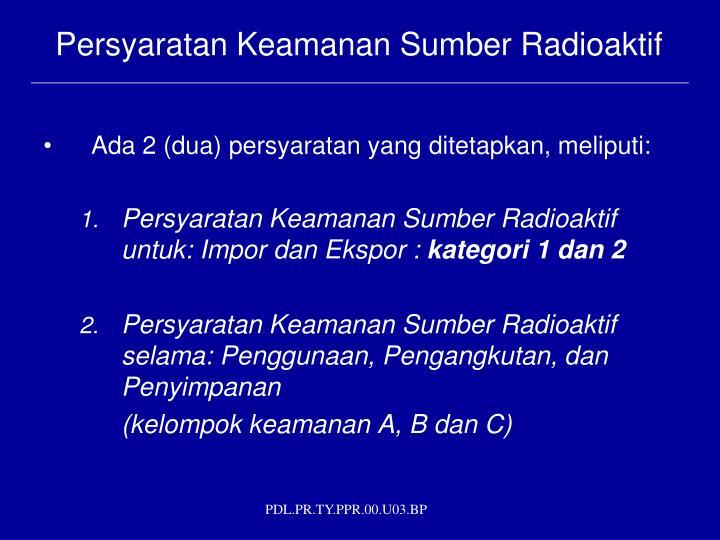 Persyaratan Keamanan Sumber Radioaktif