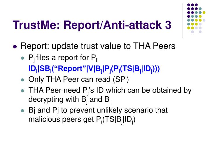 TrustMe: Report/Anti-attack 3
