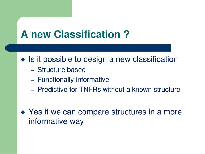 A new Classification ?