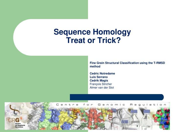 sequence homology treat or trick