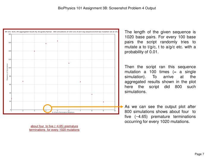 BioPhysics 101 Assignment 3B: Screenshot Problem 4 Output