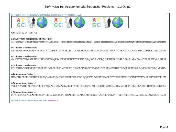 BioPhysics 101 Assignment 3B: Screenshot Problems 1,2,3 Output