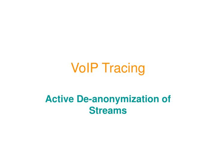 Voip tracing
