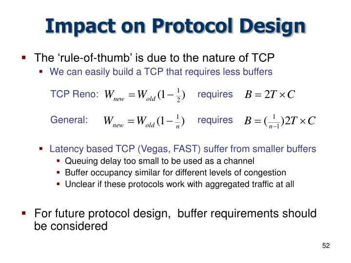 Impact on Protocol Design
