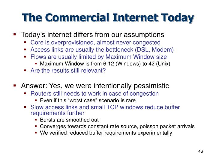 The Commercial Internet Today