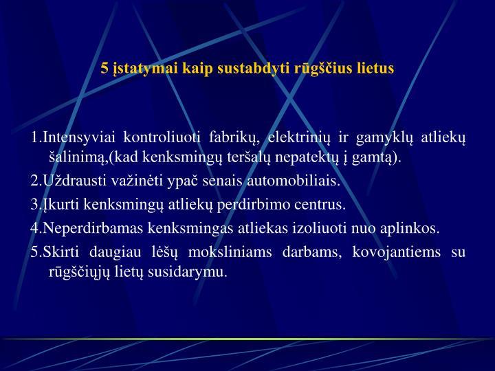 5 įstatymai kaip sustabdyti rūgščius lietus