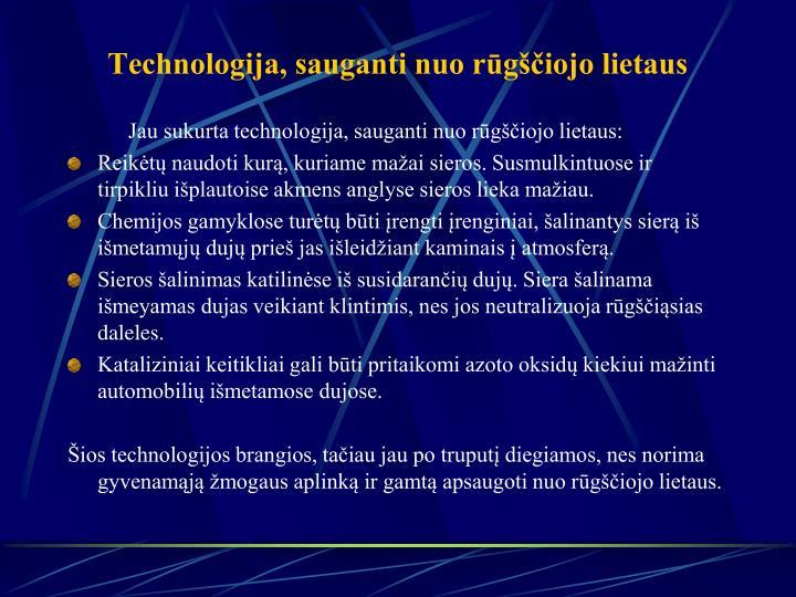 Technologija, sauganti nuo rūgščiojo lietaus