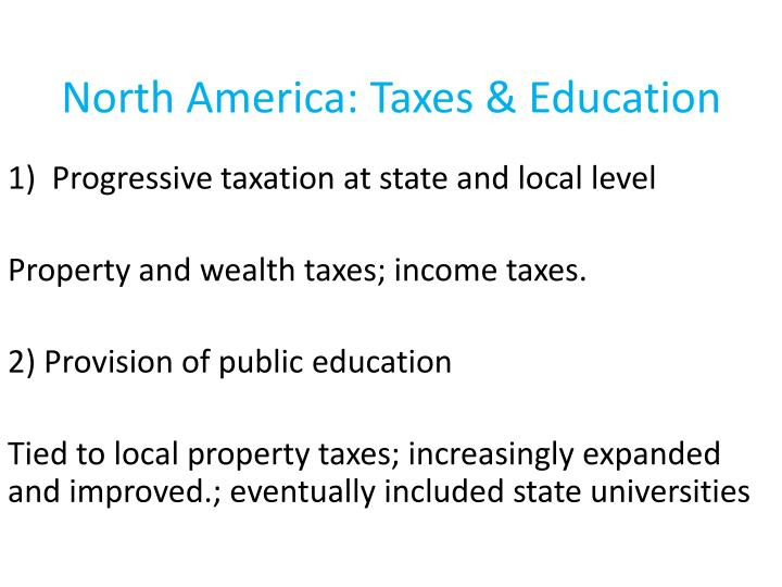North America: Taxes & Education