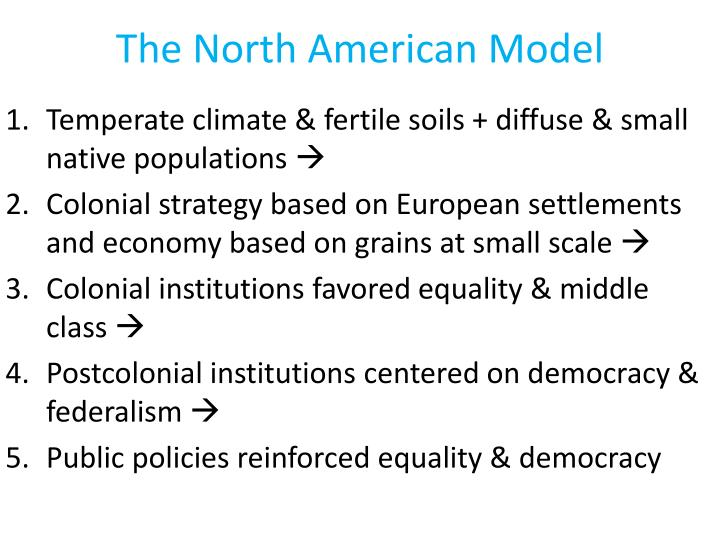 The North American Model