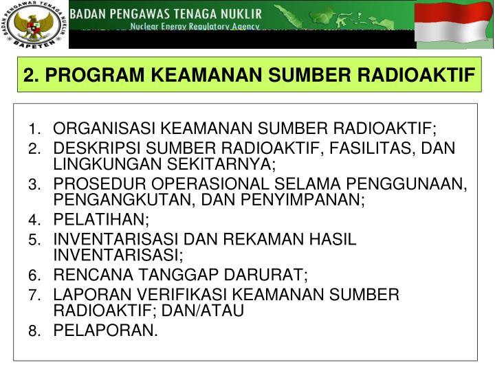 ORGANISASI KEAMANAN SUMBER RADIOAKTIF;
