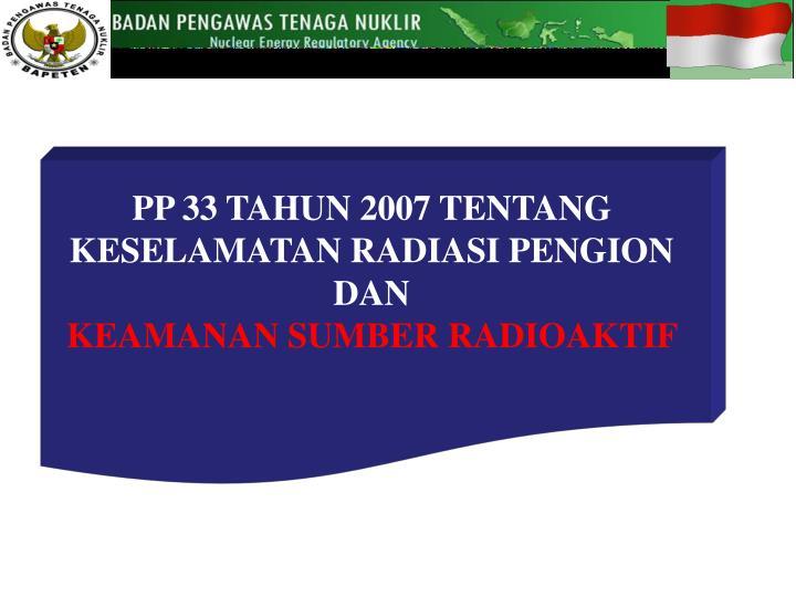 PP 33 TAHUN 2007 TENTANG
