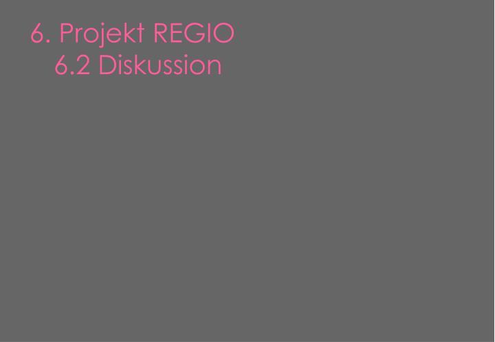 6. Projekt REGIO