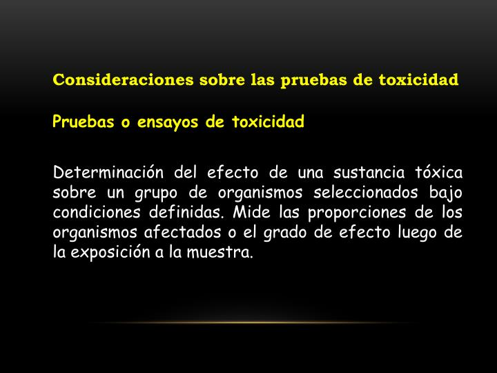 Consideraciones sobre las pruebas de toxicidad