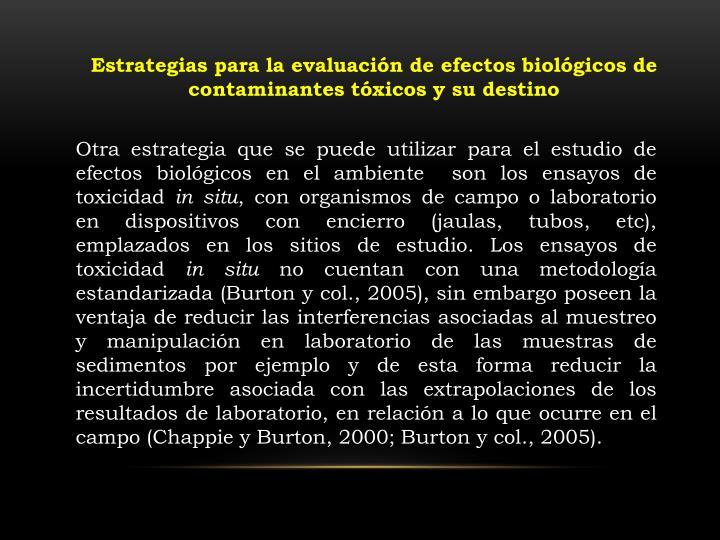 Estrategias para la evaluación de efectos biológicos de contaminantes tóxicos y su destino
