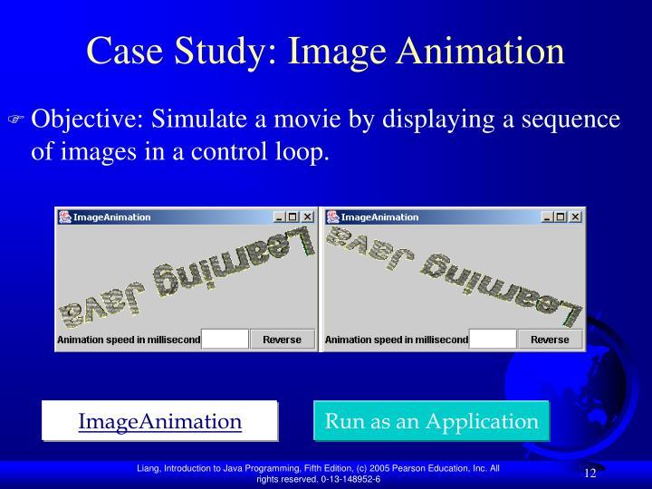 Case Study: Image Animation