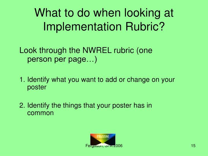 What to do when looking at Implementation Rubric?