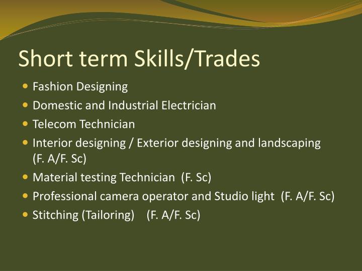 Short term Skills/Trades